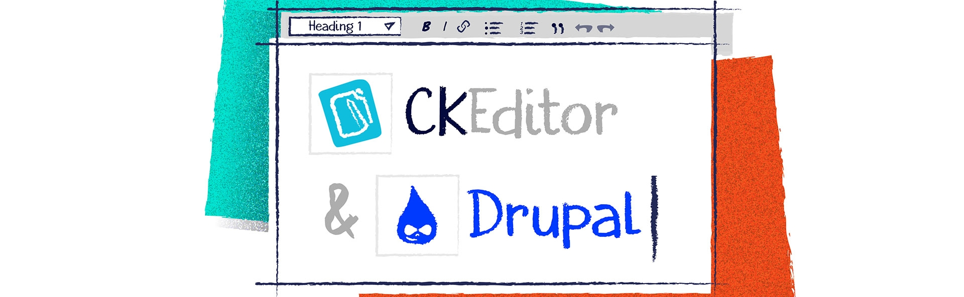 "A window similar to Drupal WYSIWYG editor with ""CKEditor"" and ""Drupal"" and Drupal logo visible on screen"
